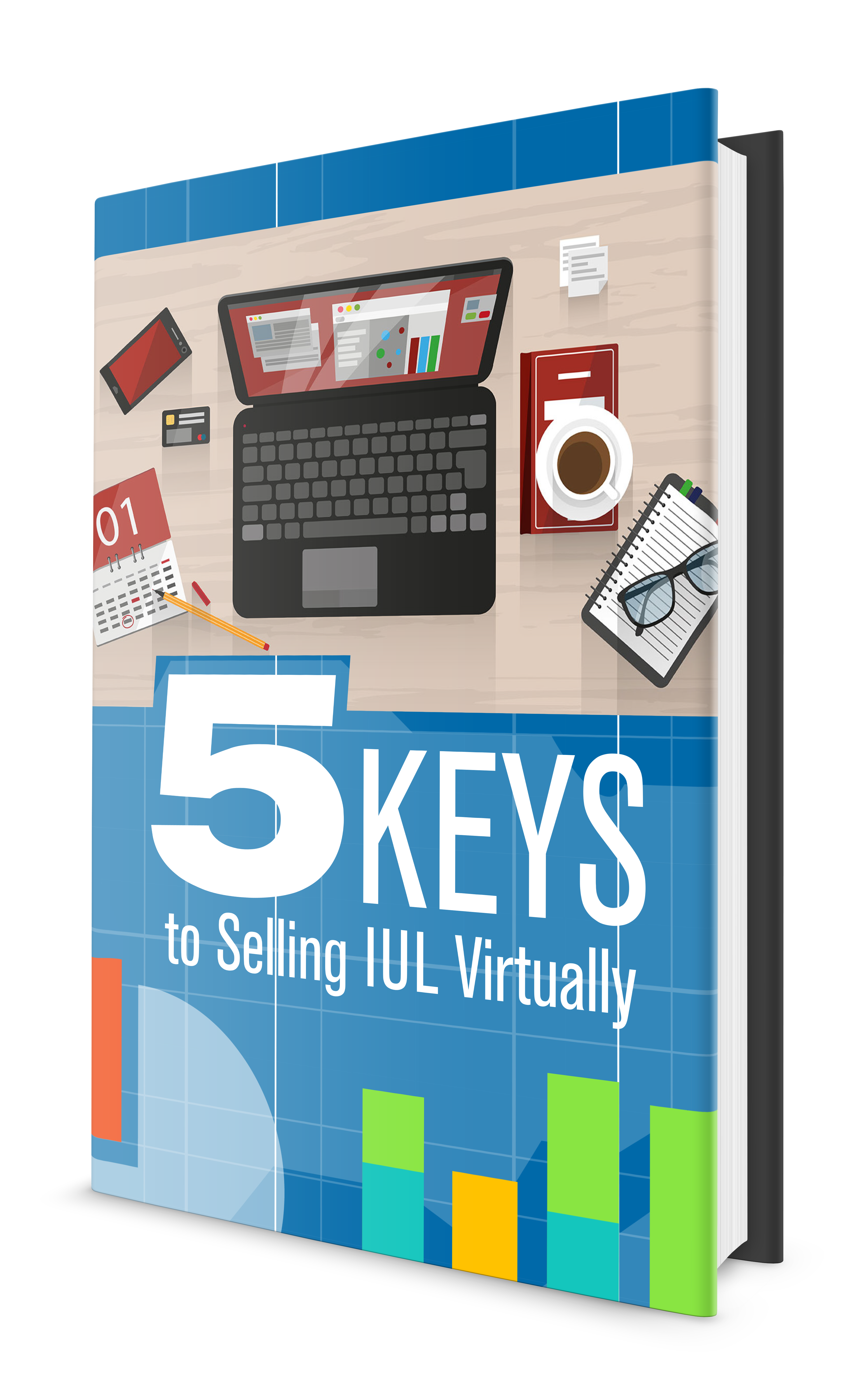 5 Keys to Selling IUL Virtually